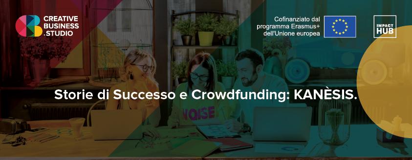 Scopri il crowdfunding con Kanèsis!