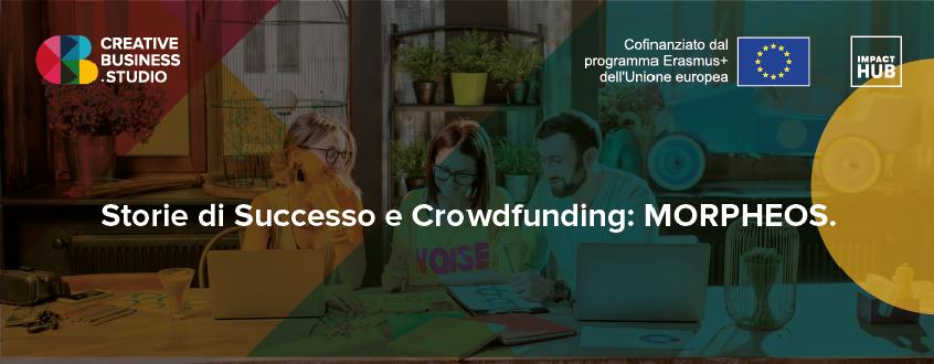 Scopri il crowdfunding con Morpheos!